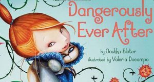 Dangerously ever after princess book