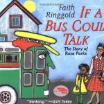 If a Bus Could Talk Story of Rosa Parks